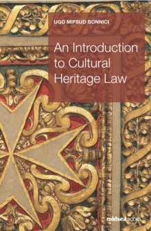 An Introduction to Cultural Heritage Law, Paperback / softback Book