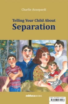 Telling Your Child About Separation, Paperback Book