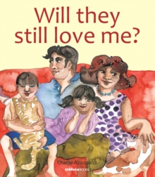 Will They Still Love Me?, Paperback Book