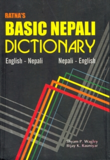 Ratna's Basic Nepali Dictionary : English-Nepali and Nepali-English - Script and Roman, Paperback Book