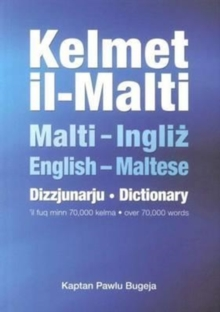 Kelmet Il-Malti: Maltese-English & English-Maltese Dictionary, Paperback / softback Book