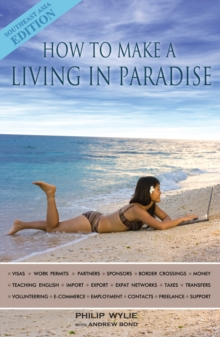 How to Make a Living in Paradise : Southeast Asia Edition, EPUB eBook