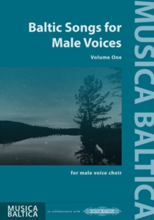 BALTIC SONGS FOR MALE VOICES VOL 1, Paperback Book